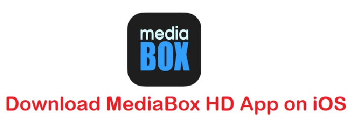 Download Mediabox Hd No Ads For Free Without Jailbreak